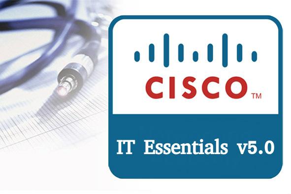 IT Essentials (ITE v5.0 & v5.02) Chapter 12 Test Online 100% 2019 3