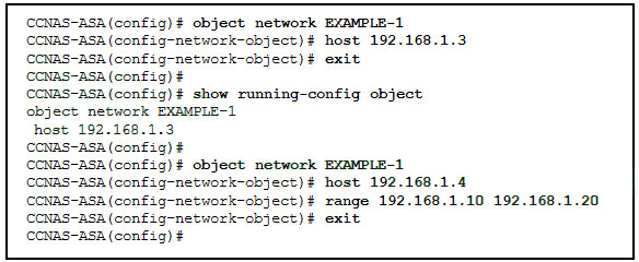 Refer to the exhibit. What will be displayed in the output of the show running-config object command after the exhibited configuration commands are entered on an ASA 5506-X? 2